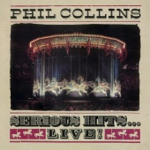 Phil Collins  – Serious Hits...Live! (2LP)